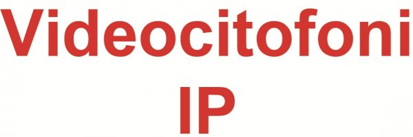 Nuovi Videocitofoni - Videocitofoni/IP Dahua